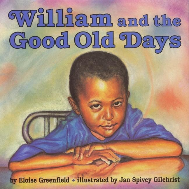 William and the Good Old Days