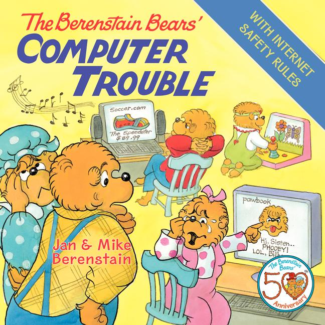 The Berenstain Bears' Computer Trouble
