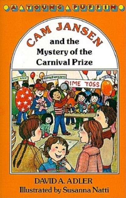 Cam Jansen and the Mystery of the Carnival Prize