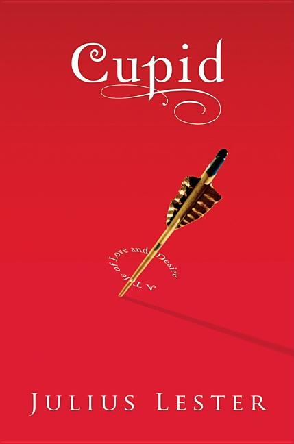 Cupid: A Tale of Love and Desire