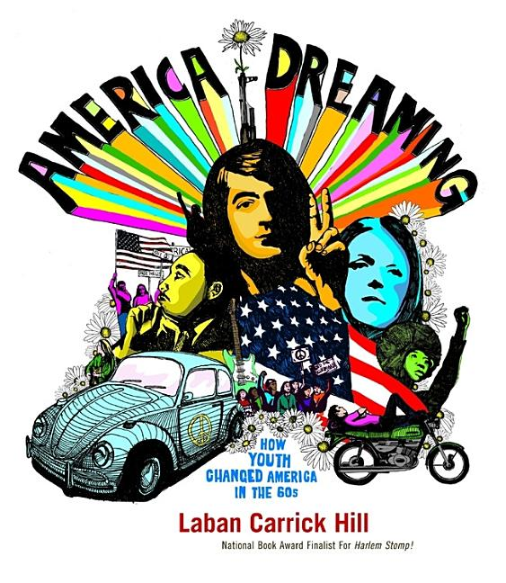 America Dreaming: How Youth Changed America in the Sixties