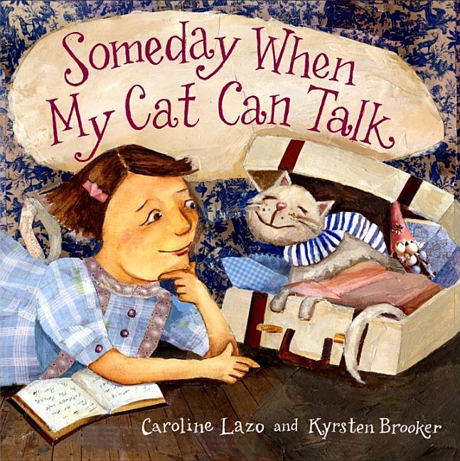 Someday When My Cat Can Talk