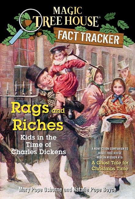 Rags and Riches: Kids in the Time of Charles Dickens: A Companion to a Ghost Tale for Christmas Time