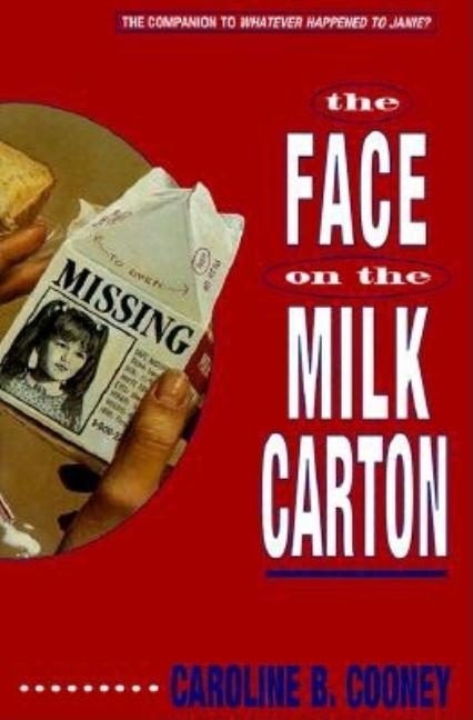 Face on the Milk Carton, The