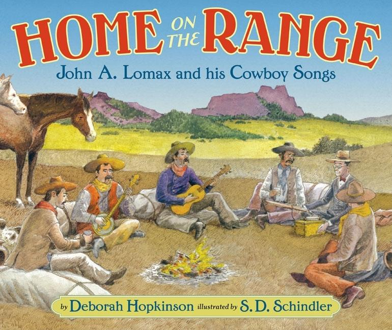 Home on the Range: John A. Lomax and His Cowboy Songs