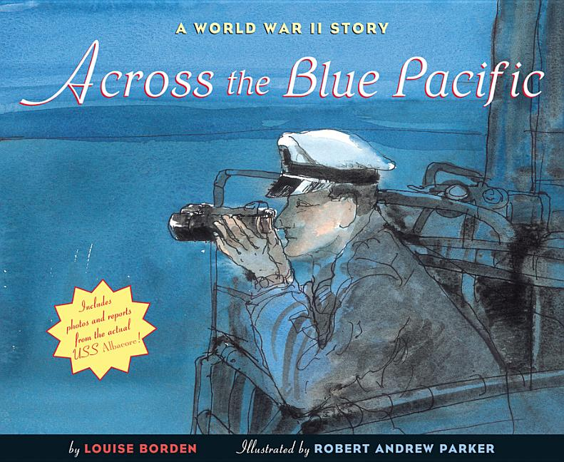 Across the Blue Pacific: A World War II Story
