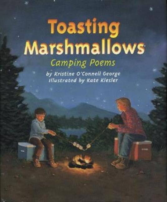 Toasting Marshmallows: Camping Poems