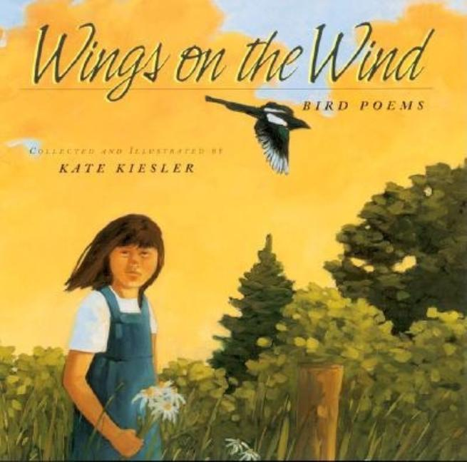 Wings on the Wind: Bird Poems