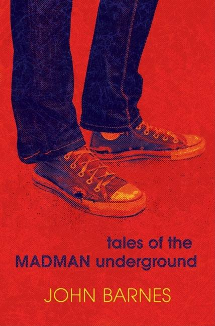 Tales of the Madman Underground: An Historical Romance, 1973