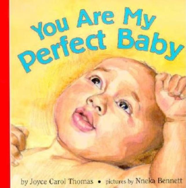 You Are My Perfect Baby