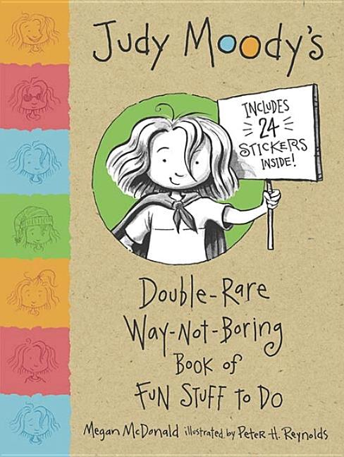 Judy Moody's Double-Rare-Way-Not-Boring Book of Fun Stuff to Do