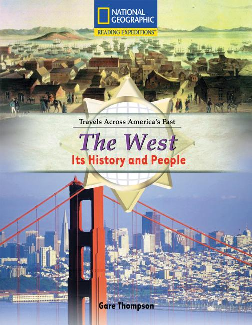 The West: Its History and People