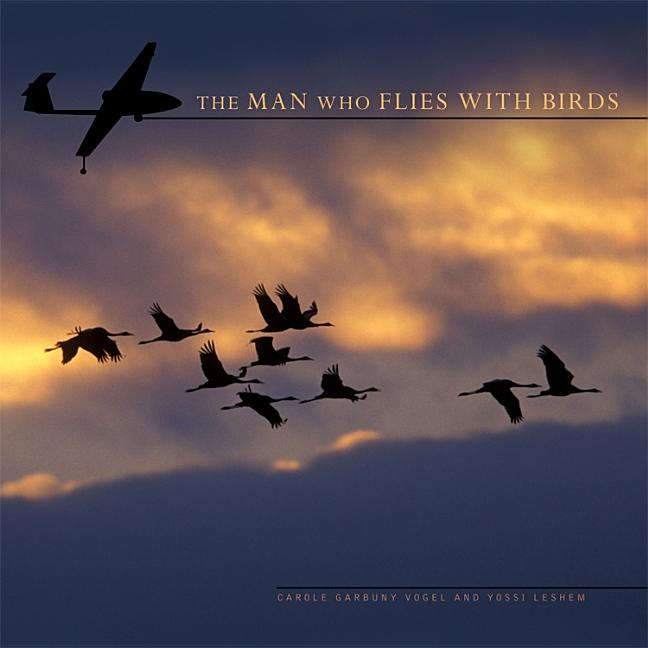 The Man Who Flies with Birds