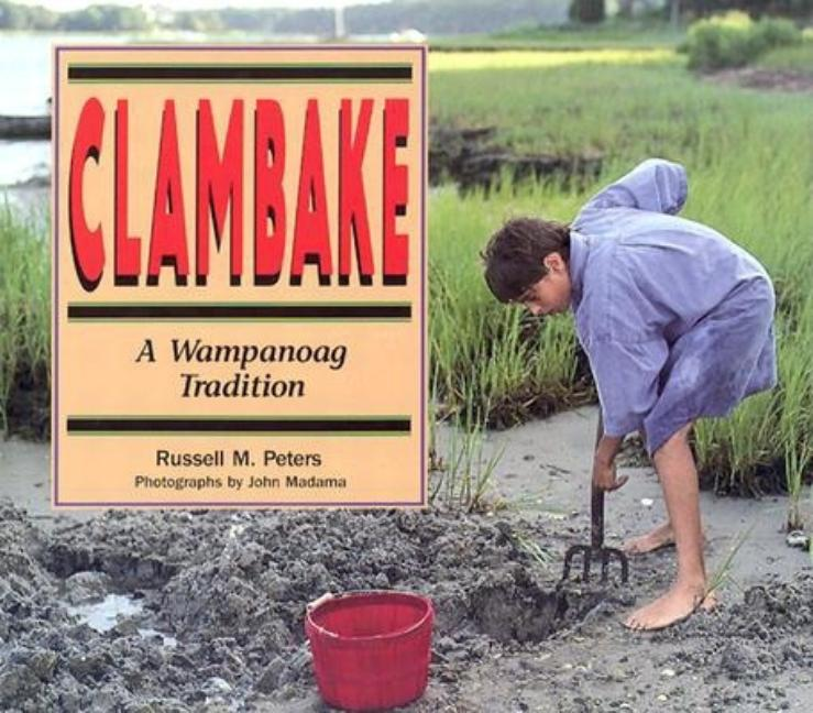 Clambake: A Wampanoag Tradition
