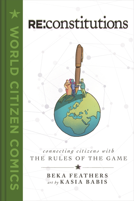 RE: Constitutions: Connecting Citizens with the Rules of the Game