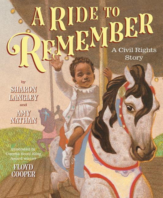 Ride to Remember, A: A Civil Rights Story