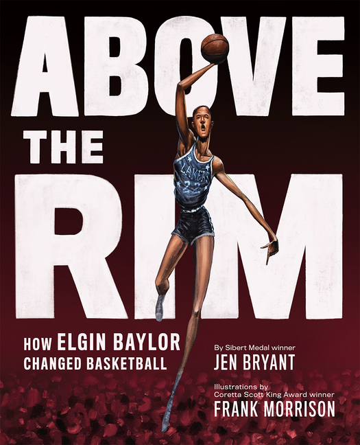 Above the Rim: How Elgin Baylor Changed Basketball