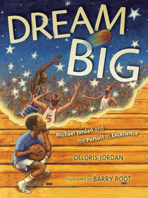 Dream Big: Michael Jordan and the Pursuit of Olympic Gold