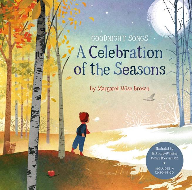 Goodnight Songs: A Celebration of the Seasons