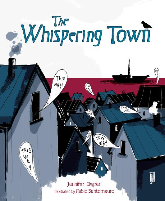 Whispering Town, The