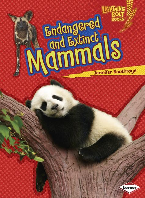 Endangered and Extinct Mammals
