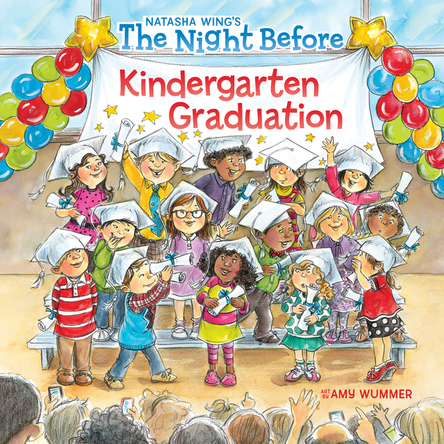 The Night Before Kindergarten Graduation