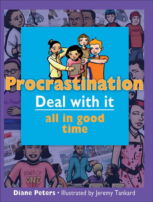 Procrastination: Deal with It All in Good Time