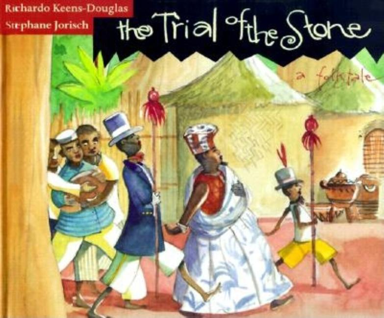 The Trial of the Stone: A Folk Tale