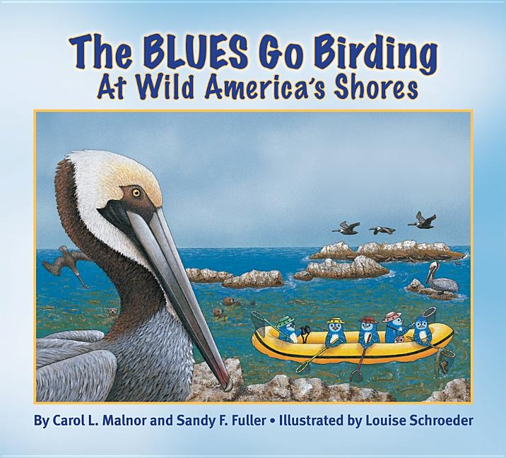 The Blues Go Birding at Wild America's Shores