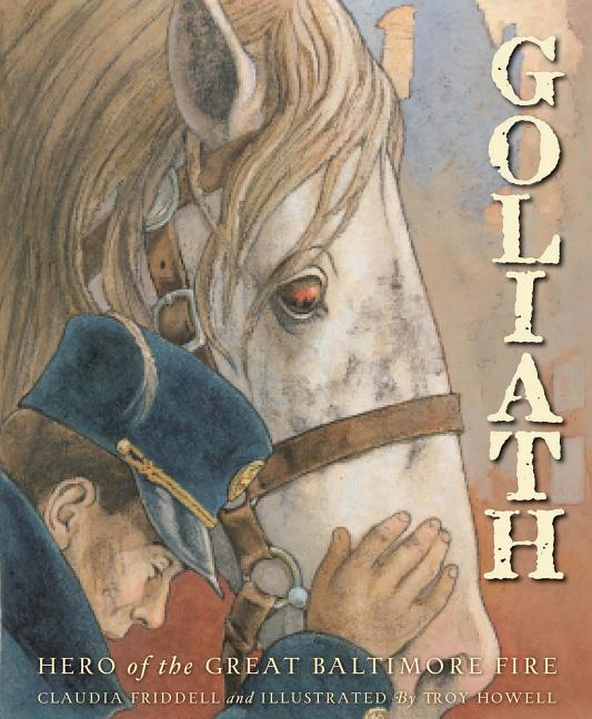 Goliath: Hero of the Great Baltimore Fire