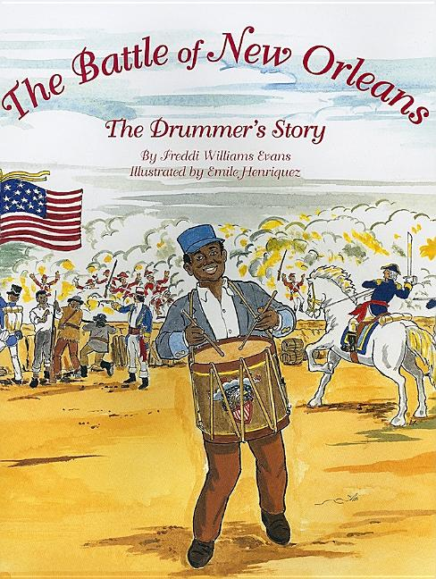 Battle of New Orleans: The Drummer's Story