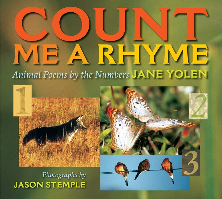 Count Me a Rhyme: Animal Poems by the Numbers