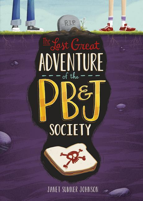 The Last Great Adventure of the PB&J Society