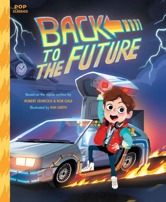 Back to the Future: The Classic Illustrated Storybook