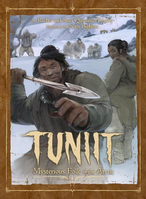 Tuniit: Mysterious Folk of the Arctic