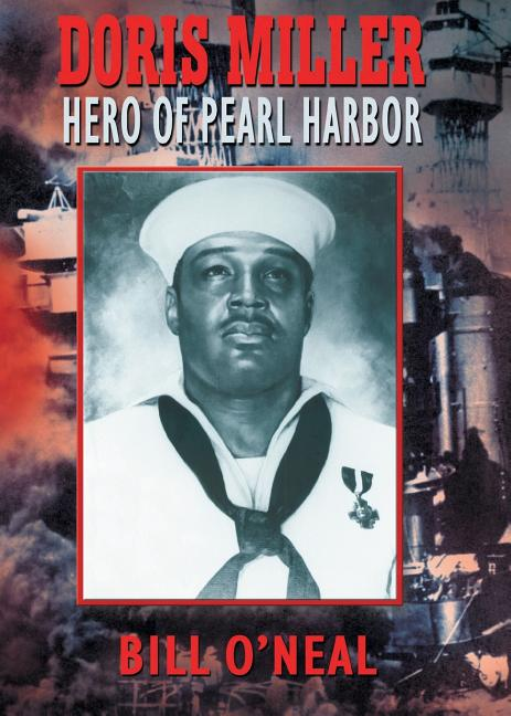 Doris Miller: Hero of Pearl Harbor