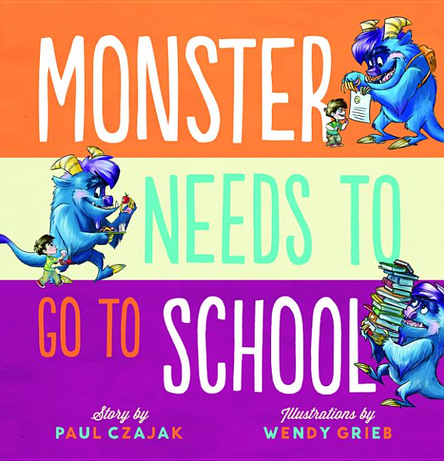 Monster Needs to Go to School