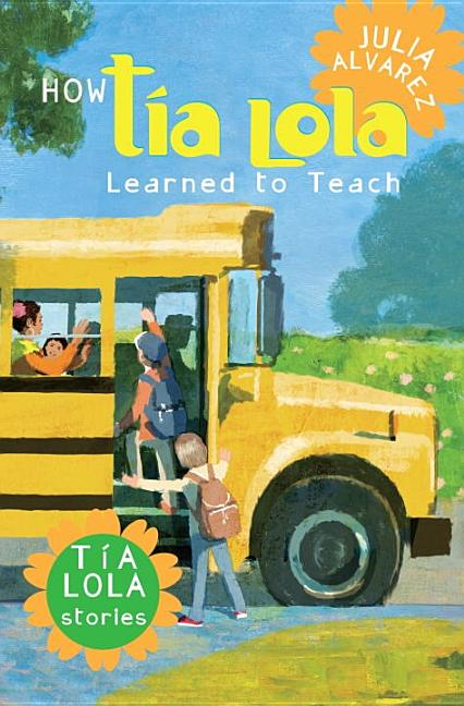 How Tía Lola Learned to Teach