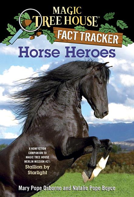 Horse Heroes: A Nonfiction Companion to Stallion by Starlight