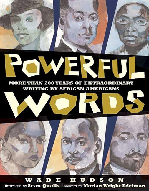 Powerful Words: More Than 200 Years of Extraordinary Writings by African Americans
