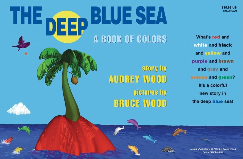 Deep Blue Sea: A Book of Colors: A Book of Colors