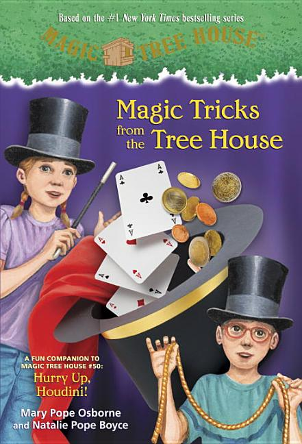 Magic Tricks from the Tree House: A Fun Companion Hurry Up, Houdini!