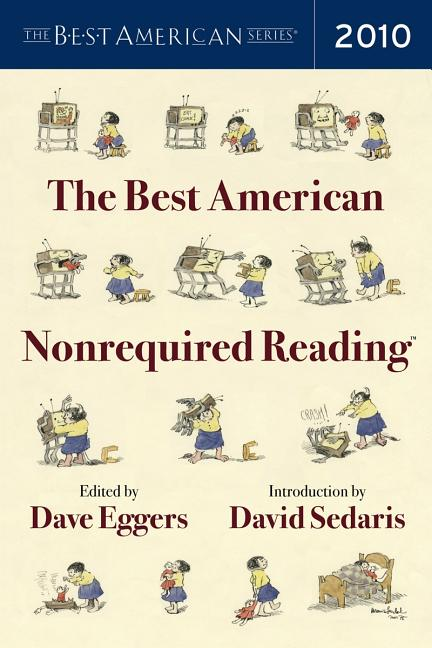 The Best American Nonrequired Reading (2010)
