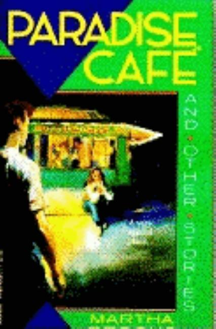 Paradise Cafe and Other Stories