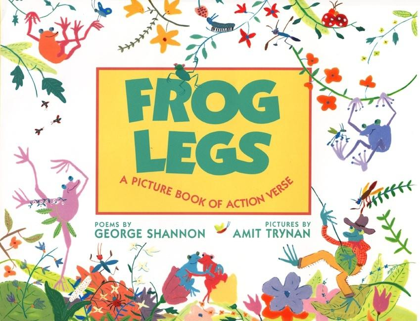 Frog Legs: A Picture Book of Action Verse