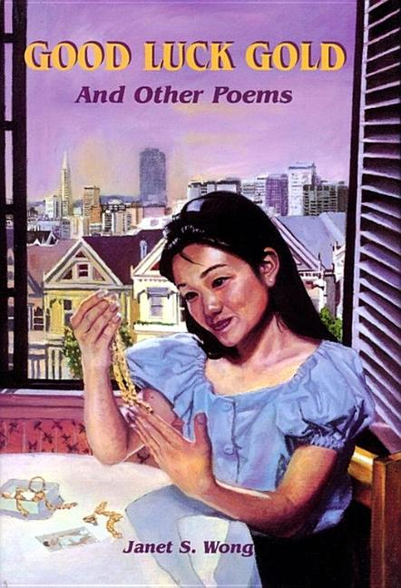 Good Luck Gold and Other Poems