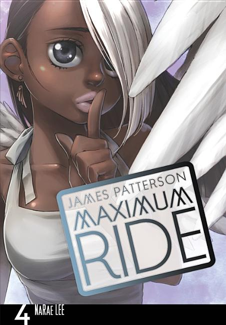 Maximum Ride, the Manga, Vol. 4