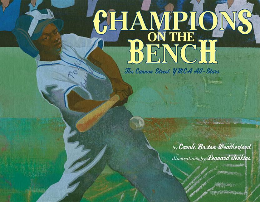 Champions on the Bench: The Cannon Street YMCA All-Stars