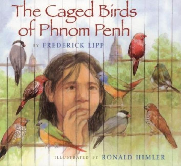 The Caged Birds of Phnom Penh