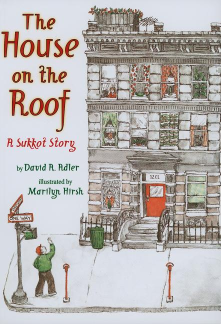 The House on the Roof: A Sukkot Story